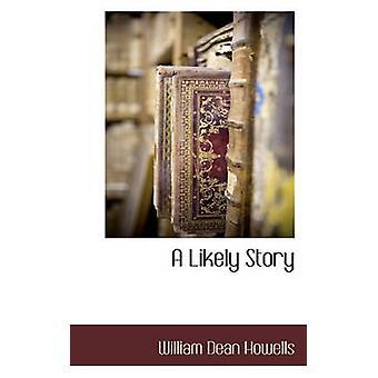 En sannolik historia av Howells & William Dean