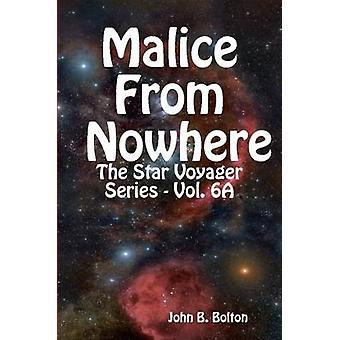 Malícia em nenhum lugar da série Voyager estrela Vol. 6A por Bolton e John B.
