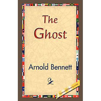 The Ghost by Bennett & Arnold