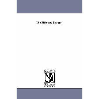 Bibeln och slaveri av Elliot & Charles