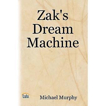 Zaks Dream Machine by Murphy & Michael