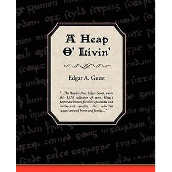 A Heap O Livin by Guest & Edgar Albert