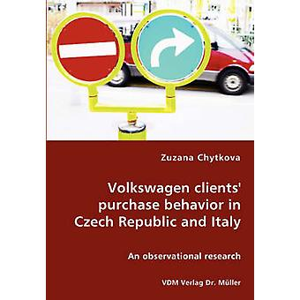 Volkswagen clients purchase behavior in Czech Republic and Italy by Chytkova & Zuzana