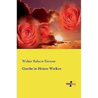 Goethe in Heines Werken by RobertTornow & Walter