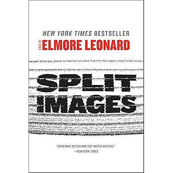 Split Images by Elmore Leonard - 9780062122513 Book