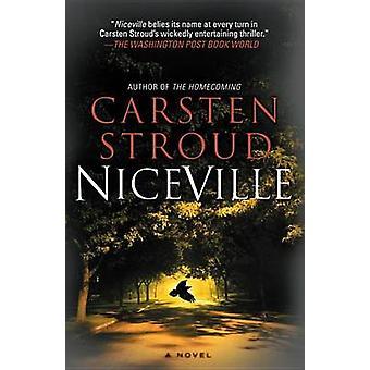 Niceville by Carsten Stroud - 9780307745354 Book