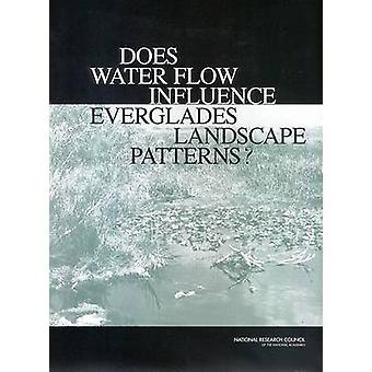 Does Water Flow Influence Everglades Landscape Patterns? by National