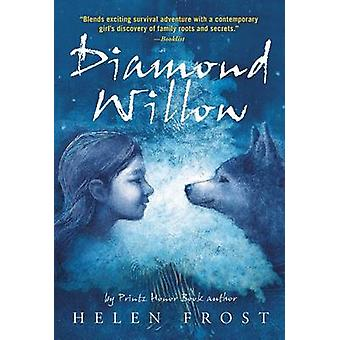 Diamond Willow by Helen Frost - 9780312603830 Book
