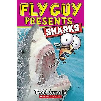 Fly Guy Presents - Sharks by Tedd Arnold - 9780545507714 Book