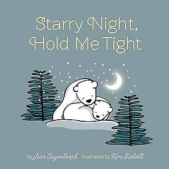 Starry Night - Hold Me Tight by Jean Sagendorph - Kim Siebold - 97807