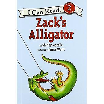 Zack's Alligator by Shirley Mozelle - James Watts - 9780780750104 Book