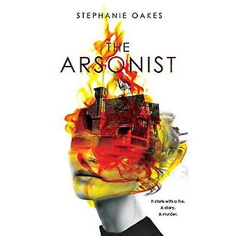 The Arsonist by Stephanie Oakes - 9780803740716 Book