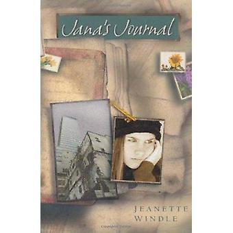 Jana's Journal by Jeanette Windle - 9780825441172 Book