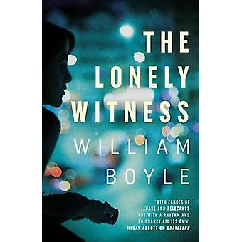 The Lonely Witness by The Lonely Witness - 9780857302427 Book