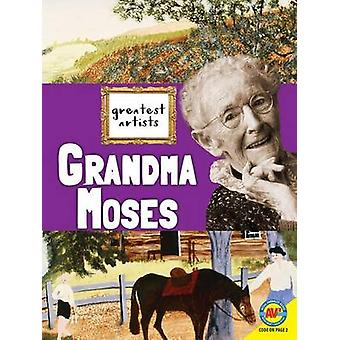 Grandma Moses by Megan Kopp - 9781489650320 Book