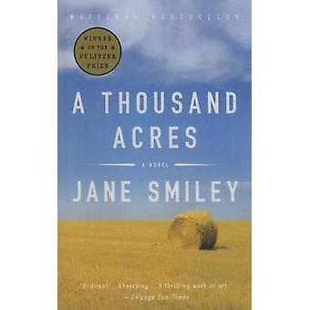 A Thousand Acres by Jane Smiley - 9781627652506 Book