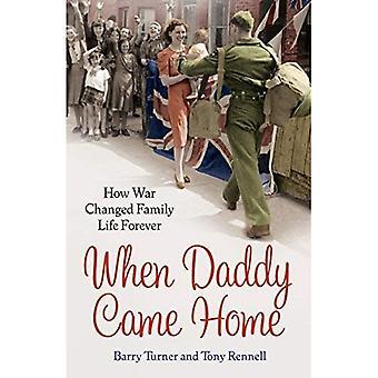 Cuando papá llegó Inicio: Cómo guerra cambió vida familiar para siempre