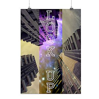 Matte or Glossy Poster with Look Up City Sky Fashion Building | Wellcoda | *q142