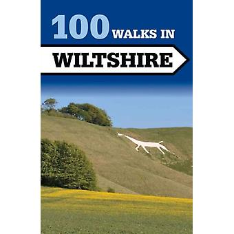 100 Walks in Wiltshire (Paperback) by Jollands Tim