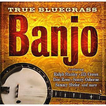 Ægte Bluegrass Banjo - sande Bluegrass Banjo [CD] USA importerer