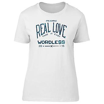 Its Simple Real Love Wordless Tee Women's -Image by Shutterstock