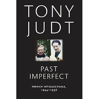 Past Imperfect by Tony Judt