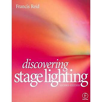 Discovering Stage Lighting by Reid & Francis