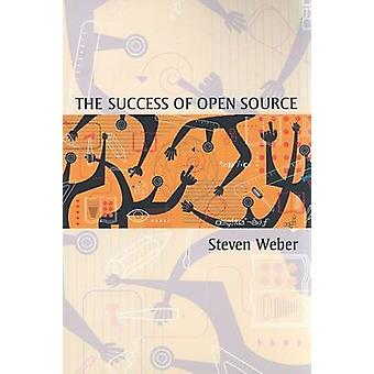 Framgången med öppen källkod av Steven Weber - 9780674018587 bok