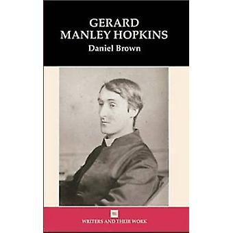 Gerard Manley Hopkins by Daniel Brown - 9780746309759 Book