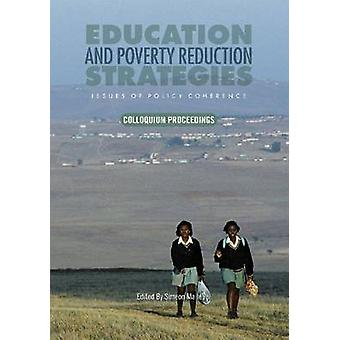 Education and Poverty Reduction Strategies - Issues of Policy Coherenc