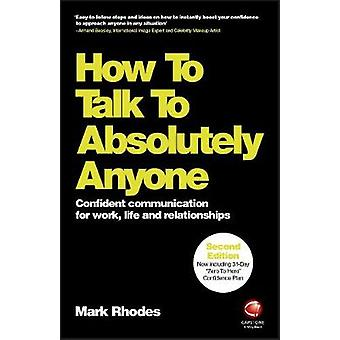 How To Talk To Absolutely Anyone - Confident Communication for Work -