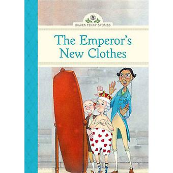 The Emperor's New Clothes by Diane Namm - Ashley Mims - 9781402784286