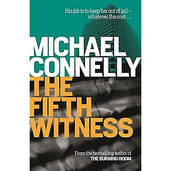 The Fifth Witness by Michael Connelly - 9781409157274 Book