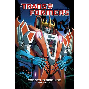 Transformers - Robots in Disguise - Volume 5 by Livio Ramondelli - Atil