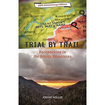 Trail - randonnée dans les montagnes enfumées par Johnny Molloy - le procès