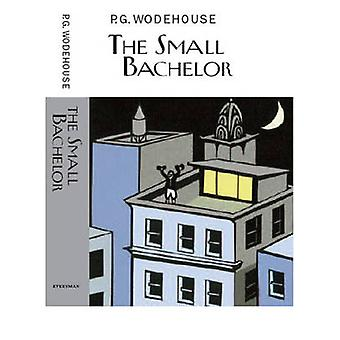 The Small Bachelor by P. G. Wodehouse - 9781841591889 Book