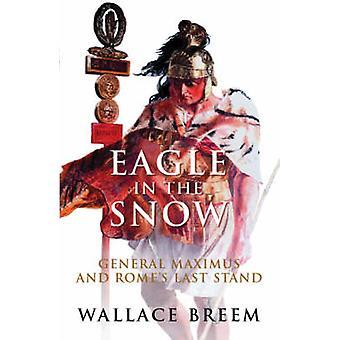 Eagle in de sneeuw door Wallace Breem - 9781842125199 boek