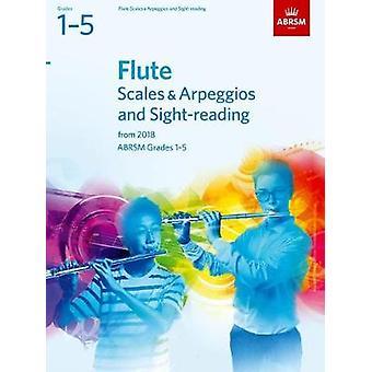 Flûte des échelles & arpèges et lecture à vue - ABRSM Grades 1-5 - 2