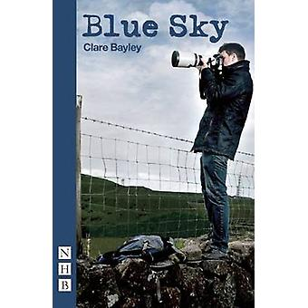 Blue Sky by Clare Bayley - 9781848423022 Book