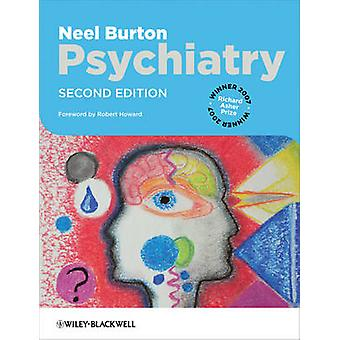 Psychiatry (2nd Revised edition) by Neel Burton - 9781405190961 Book