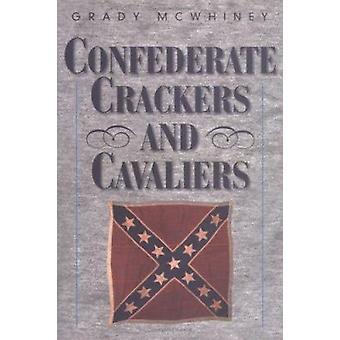Confederata Crackers e Cavaliers di Grady McWhiney - 9781893114258
