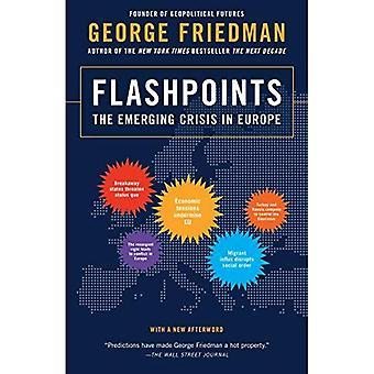 Brandhaarden: De dreigende Crisis in Europa