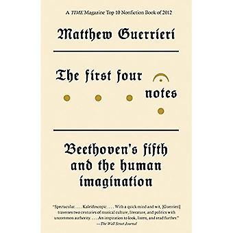 De fyra första anteckningarna: Beethovens femte och mänskliga fantasin (Vintage)