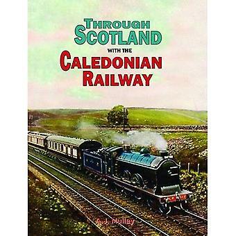 Genom Skottland med Caledonian järnvägen