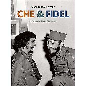 Che and Fidel : Images From History (Che Guevara Publishing Project)