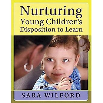 Nurturing Young Children's Disposition to Learn
