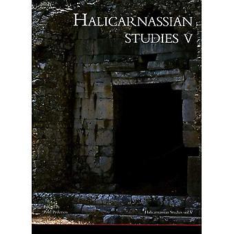 Halicarnassian Studies, Vol. V