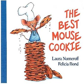 The Best Mouse Cookie by Laura Numeroff & Felicia Bond