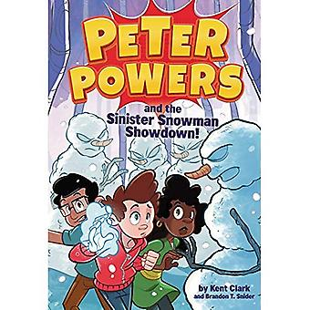 Peter Powers and the Sinister Snowman Showdown! (Peter Powers)