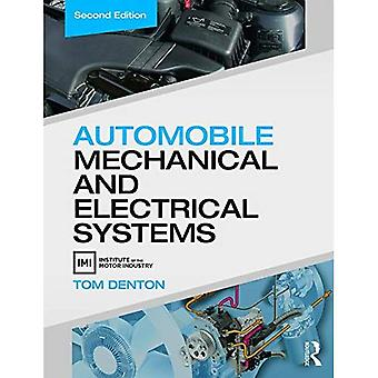 Automobile Mechanical and Electrical Systems: Automobile Mechanical and Electrical Systems